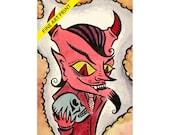 Made The Devil Do It - Fine Art Print