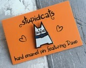 Cat Enamel Pin Badge - Hard enamel brooch featuring Dave the cat - lapel pin