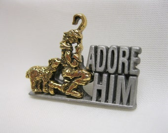 Vintage Adore Him Jesus Pin Marked RR USA Christian Religious Christmas Pewter Gold Tone