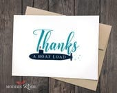 Thanks a Boat Load Thank You Cards- Set of 6 folded greeting cards and envelopes