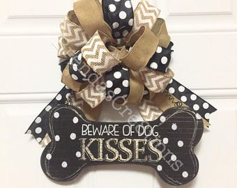 Front Door Decor, Pet Themed Wedding Present, Beware of Dog Kisses Sign, Dog Lover Gift, Rescue Mom, Funny Decor, Puppy Party Decorations