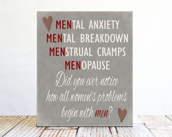 Women's Problems Begin With Men Funny Sign, Funny Woman Sign, Woman Cave Sign