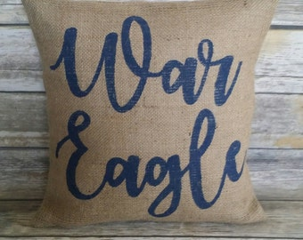 Auburn Pillow, War Eagle, Burlap Pillow, Alabama Pillow, Auburn Alabama, Auburn Tigers, Auburn War Eagle, Burlap Alabama