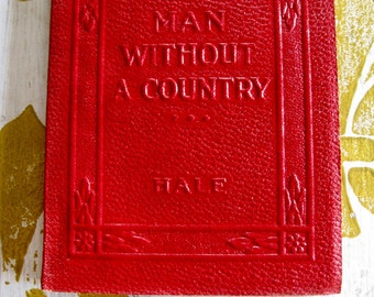"Antique Red Little Leather Small Book man Without A Country Hale New York Little Leather Library Corporation 1920""s"