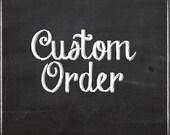 Custom Order for jbird1947