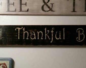 48 inch Primitive Grateful Thankful Blessed Sign (Black with White Letters - other options available)