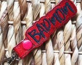 Bad Mom keychain, Gift for Mom, Mother's Day Gift, Funny present for your mom.