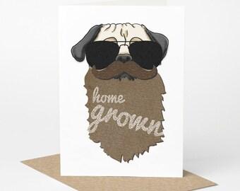 Pug Dude Card (pug birthday card, pug beard card, mustache card, moustache card, dad boyfriend husband fathers day pug card, dog card)