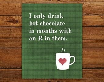 Hot Chocolate Mug Plaid Print - Big Bang Theory Quote - Christmas Poster, Winter Decor