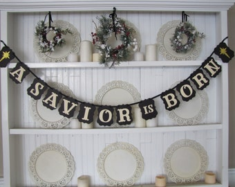 A SAVIOR IS BORN Banner, Christmas Sign, Christmas Decoration, Christian Christmas, Nativity, Baby Jesus