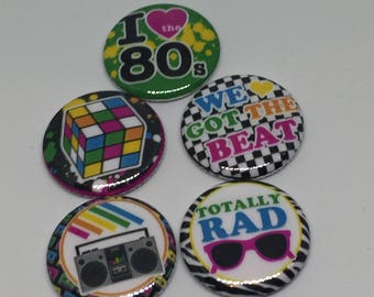 """1"""" Flat back buttons I Love the 80's Theme Pin Back Hollow back button"""