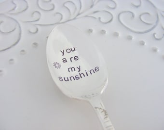 You Are My Sunshine Spoon Hand Stamped Coffee Spoon