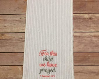 Burp Cloth, Embroidered: For This Child..., Pink & Gray, Baby Gift, Infant Gift, Welcome Home Baby Gift, Baby Shower Gift, Ready to Ship