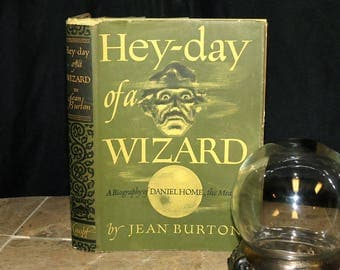 Hey-Day of a Wizard - Antique Medium / Spiritualist / Illusionist Biography - 1944 First Edition w/ Original Dust Jacket - Rare