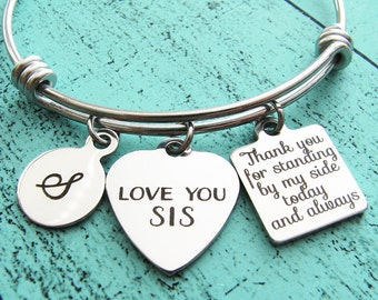 sister of the bride gift, wedding gift for sister bracelet, bridesmaid gift sister, bridal gift, bride sister gift, Thank you for standing