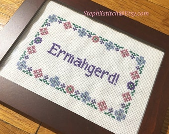 PATTERN Ermahgerd Subversive Cross Stitch Instant Download PDF Funny Xstitch