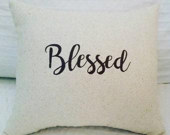 Blessed Pillow, Christian Pillow, Typography Neutral Cushion, Inspiring Throw Pillow, Christian Home Decor, Spiritual Pillow, Blessings