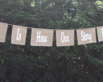 Our Story Begins Banner, Burlap Banner, Rustic Wedding, Rustic Sign, Wedding Banner, Burlap Wedding, Rustic Burlap, Your Divine Affair