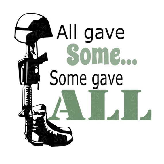 SVG All Gave Some Some Gave All Military Pallet Sign