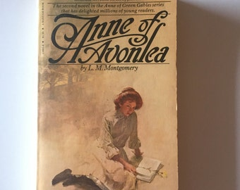 Anne of Green Gables: Anne of Avonlea  #2 by L. M. Montgomery (1979, Paperback)