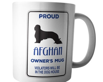 Proud Afghan Hound Owners Coffee Mug Warning Xmas Birthday Gift Doggie Tea Cup Walker Keeper Kennel Team Pet Animal Lover