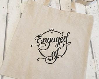 Tote Bag - Engaged AF - Bridal tote Bridal Shower, Engaged,Engagement gift, bridal tote, wedding planning, tote bag, cotton tote bag