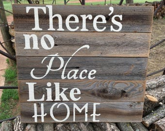 There's no place like home, Rustic cedar weathered wood sign, Ready to Ship Today