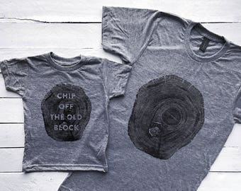 Chip Off The Old Block Matching Father Son Shirts • Graphic Tee for Dad & Son • Unique Matching Family Tops for Father's Day • FREE SHIPPING