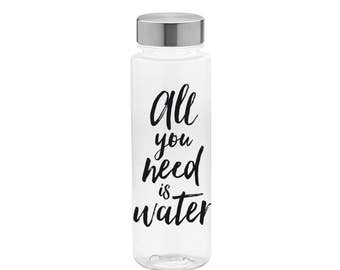 BPA Free reusable water bottle all you need