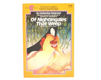 Of Nightingales That Weep by Katherine Paterson Illustrated by Haru Wells 1980 Vintage Children's Book About the Daughter of a Samurai