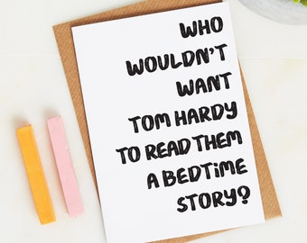 Tom Hardy Card  - Funny Birthday card - Funny Greetings card - joke card - Funny Friendship card - funny friend birthday card - Tom Hardy