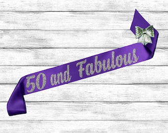 50th Birthday Sash - 50 and Fabulous - 50th Birthday - 50th Party Sash - Satin Glitter Sash