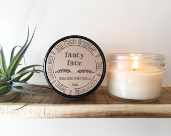 Fancy Face: Sandalwood, Amber, & Vanilla. Sandalwood Candle, Soy candle, Gifts for her, Vegan Gifts, Housewarming Gifts, Non toxic, Vegan
