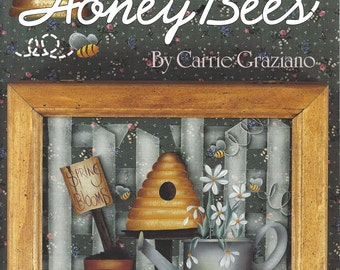 Heartbeats & Honey Bees by Carrie Graziano Tole Painting Book FI0296