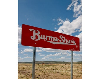 Burma Shave Sign, On The Road Again, Americana Photography, Classic American Art, Fine Art Photography, Large Wall Art