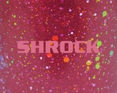 "Shrock glitter nail polish 15 mL (.5 oz) from the ""S(!-l=!"" Collection"