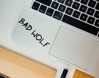 Bad Wolf sticker decal