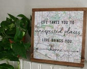 Custom Order: Life Takes You Unexpected Places Montana Map