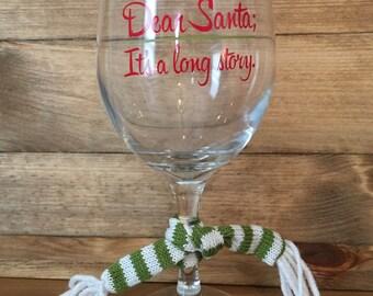 Dear Santa It's a Long Story Wine Glass