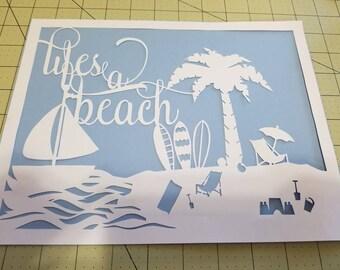 Life's a Beach Papercut