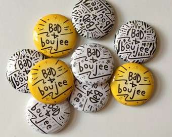 """Bad and Boujee 1"""" pinback button"""