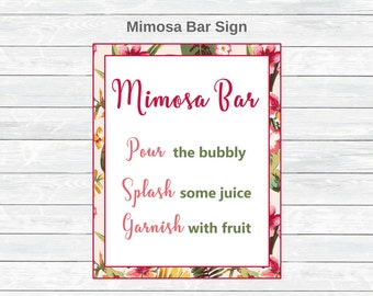 Mimosa Bar Sign - Tropical Bridal Shower - Luau Bridal Shower - Hawaiian Bridal Shower - Floral Bridal Shower - DIY Printable decorations