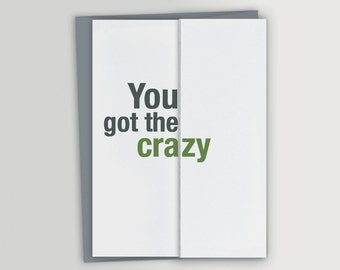 Funny Card for Sister or Brother / Funny Sibling Birthday Card / You got the crazy foldout card