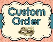 Custom Order for LouAnn