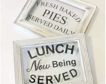 VINYL Set of 2! Lunch now being served AND fresh baked pies served daily farmhouse kitchen sign