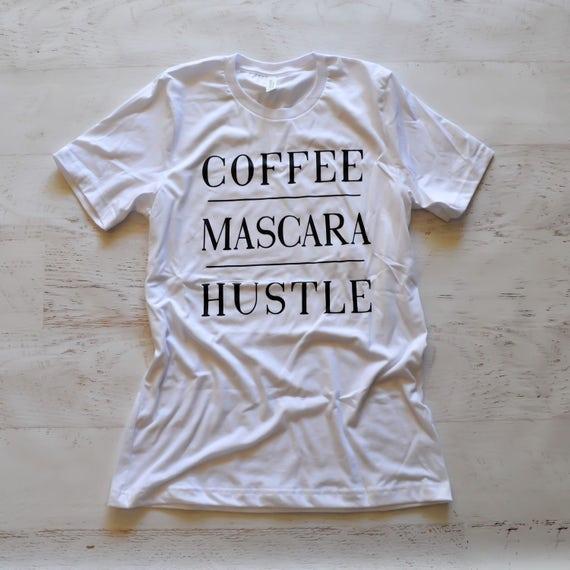 Coffee Mascara Hustle Tee