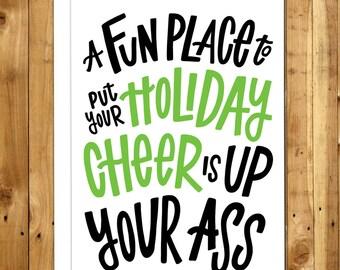 Funny Christmas Card. Funny Holiday Card. Grumpy Christmas. Rude Christmas Card. Humorous Christmas Card. Christmas Humor. A Fun Place