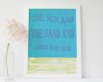 Beach inspired print- seaside art print- beach quote print- inspirational print- beach decor