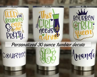 Mardi Gras Decal /  New Orleans  / Fat Tuesday / New Orleans Bachelorette Cup 30 ounce Decals