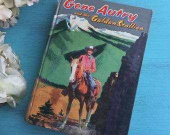 Vintage Hardcover Art Decor Book Gene Autry and the Golden Stallion 1954 Hardback